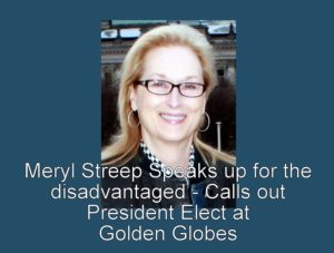 Meryl Streep Golden Globes speech re Donald Trump